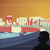 Via Havana by Joachim Horsley