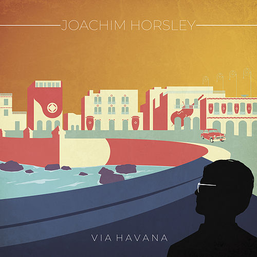 Via Havana by Joachim Horsley