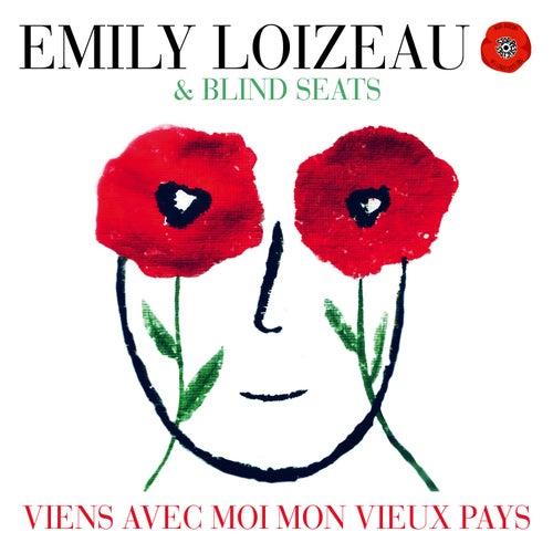 Viens avec moi mon vieux pays de Emily Loizeau