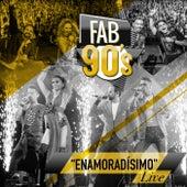 Enamoradísimo (Live) by Fabulosos 90's