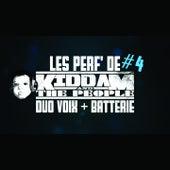 Les perf' de katp #4 (Duo voix + batterie) de Kiddam And The People