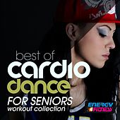 Best of Cardio Dance for Seniors Workout Collection by Various Artists