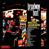 Broadway Is My Beat (Album of 1962) de Michel Legrand