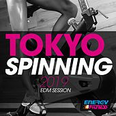 Tokyo Spinning 2019 Edm Session by Various Artists