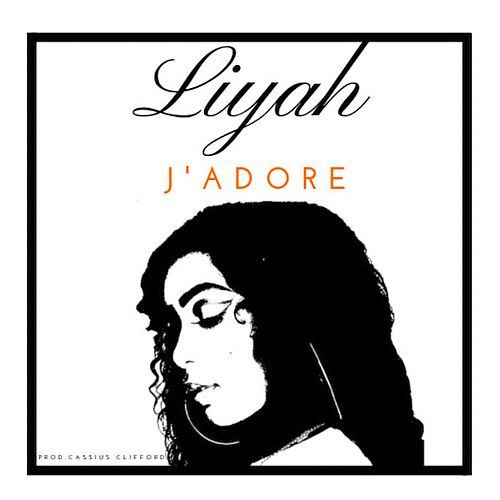 J'adore by Liyah