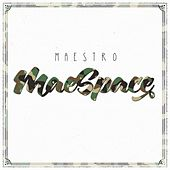 MaeSpace by Maestro