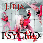 The Sexy Psycho, Vol. 1 von J. Irja