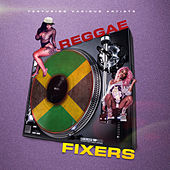 Reggae Fixers by Various Artists