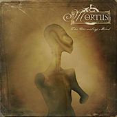 The Unraveling Mind by Mortiis