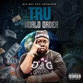 Tru World Order von Tru