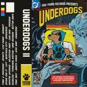 Underdogs II de Various Artists