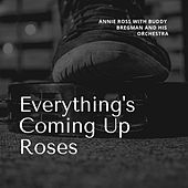 Everything's Coming Up Roses by Annie Ross