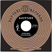 Daptone Records Singles Collection: Volume 3 by Various Artists