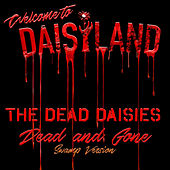 Dead and Gone by The Dead Daisies