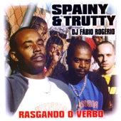 Rasgando o Verbo by Spainy & Trutty