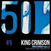 Inner Garden (KC50, Vol. 5) by King Crimson