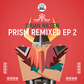 Prism (Remixed EP 2) by Orjan Nilsen