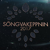 Söngvakeppnin 2017 by Various Artists