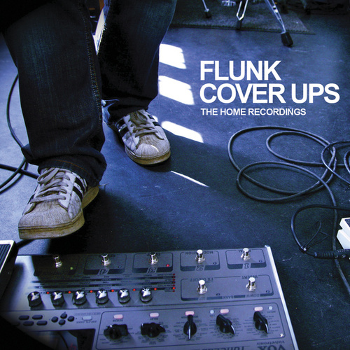 Cover Ups - The Home Recordings by Flunk