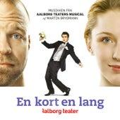 En Kort En Lang (Aalborg Teater Musical) by Aalborg Teater