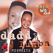 Aben Wa Ha by Daddy Lumba