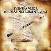 Svenska Visor för Blåsinstrument, Vol. 1 by Tomas Blank
