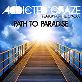 Path to Paradise by Addicted Craze