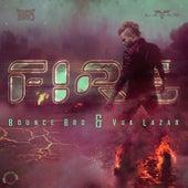 Fire by Bounce Bro