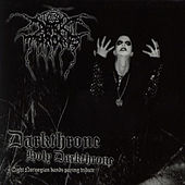 Darkthrone Holy Darkthrone (Eight Norwegian Bands Paying Tribute) by Various Artists