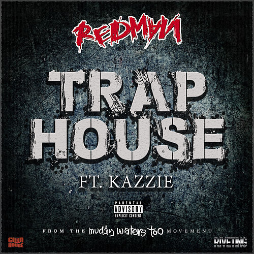 Trap House (feat. Kazzie) by Redman