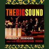 The Big Sound(HD Remastered) by Johnny Hodges