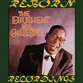 The Ebullient Mr. Gillespie (HD Remastered) de Dizzy Gillespie
