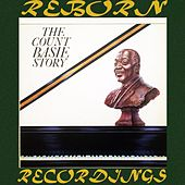 The Count Basie Story (Expanded, HD Remastered) von Count Basie