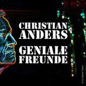 Geniale Freunde - Single di Christian Anders