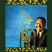 The Happy Horns Of Clark Terry  (HD Remastered) di Clark Terry