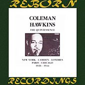 The Quintessence, 1926 - 1944 (HD Remastered) von Coleman Hawkins