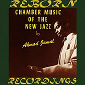 Chamber Music of the New Jazz (HD Remastered) de Ahmad Jamal
