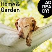 Ad Ready!: Home & Garden de Various Artists
