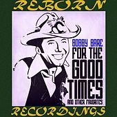 For the Good Times (HD Remastered) de Bobby Bare