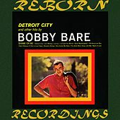 Detroit City and Other Hits (HD Remastered) de Bobby Bare