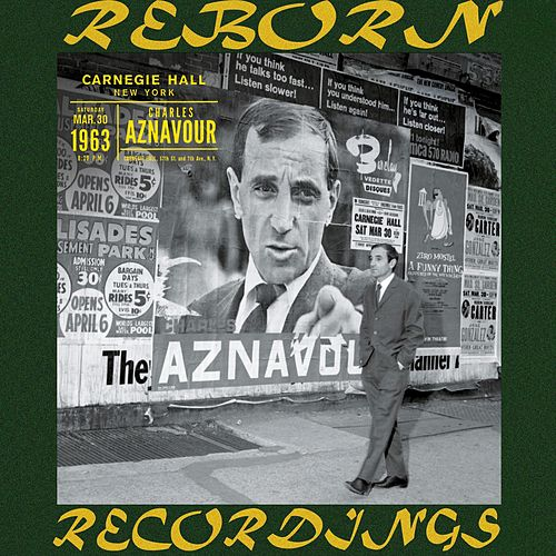 Live Au Carnegie Hall New York 1963 (HD Remastered) von Charles Aznavour