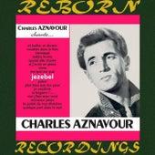 Jezebel (HD Remastered) von Charles Aznavour
