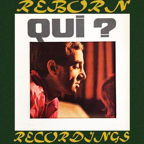 Qui? (HD Remastered) de Charles Aznavour