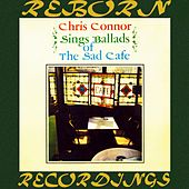 Sings Ballads of the Sad Cafe (HD Remastered) de Chris Connor