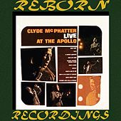Live At The Apollo (HD Remastered) von Clyde McPhatter