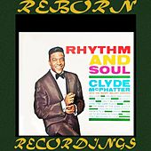 Rhythm And Soul  (HD Remastered) von Clyde McPhatter