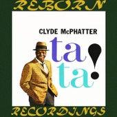 Ta Ta (HD Remastered) von Clyde McPhatter