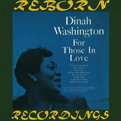 For Those in Love (HD Remastered) de Dinah Washington