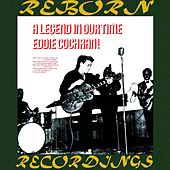 Legend in Our Own Time (HD Remastered) by Eddie Cochran