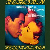 Music For A First Love (HD Remastered) by Dinah Washington